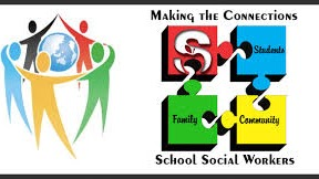 Making the Connections - Students, Family, Community, School Social Workers